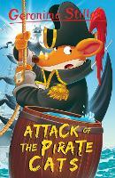 Attack of the Pirate Cats (Geronimo Stilton) by Geronimo Stilton