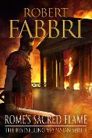 Rome's Sacred Flame by Robert (Author) Fabbri