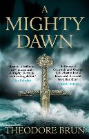 A Mighty Dawn by Theodore (Author) Brun