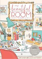 My Beautiful Room Interior Design Workbook by Jasmine Orchard, Olivia Whitworth