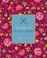 Secrets of Aromatherapy by Jennie Harding
