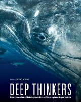 Deep Thinkers An exploration of intelligence in whales, dolphins, and porpoises by Janet Mann