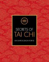 Secrets of Tai Chi by Kim Davies