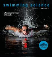 Swimming Science Optimum performance in the water by Dr. John G. Mullen