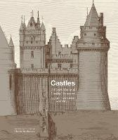 Castles A visual history of fortified structures by Charles Stephenson