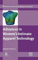 Advances in Women's Intimate Apparel Technology by Winnie (Professor Winnie Yu, Hong Kong Polytechnic University, Hong Kong, China) Yu