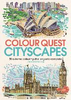 Colour Quest Cityscapes 30 Extreme Colouring Challenges to Complete by John Woodcock