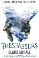 Trespassers by Claire McFall