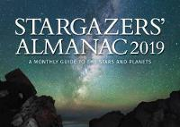 Stargazers' Almanac: A Monthly Guide to the Stars and Planets by Bob Mizon