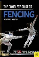 Complete Guide to Fencing by Berndt Barth