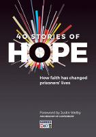 40 Stories of Hope How faith has changed prisoners' lives by Justin Welby