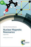 Nuclear Magnetic Resonance Volume 45 by Ian Brereton, Sharon E. Ashbrook, Melanie Britton