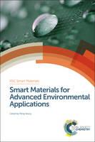 Smart Materials for Advanced Environmental Applications by Peng (King Abdullah University of Science and Technology, Saudi Arabia) Wang