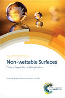 Non-wettable Surfaces Theory, Preparation and Applications by Abraham Marmur, Michael Nosonovsky
