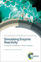 Simulating Enzyme Reactivity Computational Methods in Enzyme Catalysis by James T. Hynes