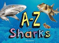 A-Z of Sharks by Paula Hammond