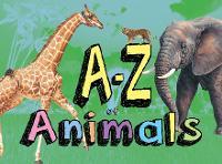 A-Z of Animals by Paula Hammond