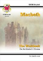 New Grade 9-1 GCSE English Shakespeare - Macbeth Workbook (includes Answers) by CGP Books