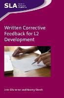 Written Corrective Feedback for L2 Development by John Bitchener, Neomy Storch