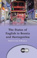 The Status of English in Bosnia and Herzegovina by Louisa Buckingham