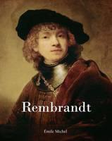 Rembrandt by Emile Michel
