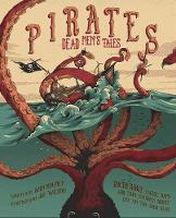 Pirates: Dead Men's Tales by Anne Rooney, Joe, Jr. Wilson