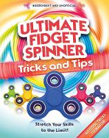 Ultimate Fidget Spinner Tips and Tricks by Gemma Barder