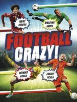 Football Crazy! by Simon Mugford, Iain Spragg, Adrian Clarke