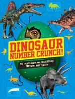 Dinosaur Number Crunch! by Kevin Pettman