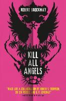 Kill All Angels by