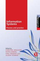 Process and Information Practice for Information Systems by Dr. Christine (University of Wales) Urquhart