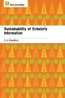 Sustainability of Scholarly Information by G. G. Chowdhury