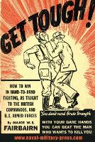 Get Tough! How to Win in Hand to Hand Fighting by W E Fairbairn
