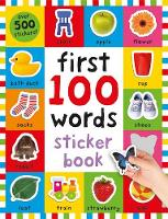 First 100 Words Sticker Book First 100 Stickers by Roger Priddy