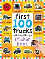 First 100 Trucks Sticker Book First 100 Stickers by Roger Priddy