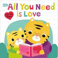 Little Friends All You Need is Love by Roger Priddy