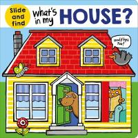 What's In My House by Roger Priddy