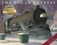 The Polar Express with Audio CD Read by Liam Neeson by Chris Van Allsburg