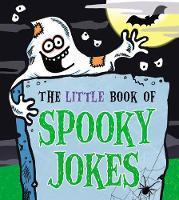 The Little Book of Spooky Jokes by Joe King