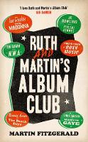 Ruth and Martin's Album Club by Martin Fitzgerald