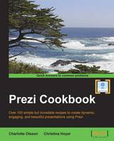 Prezi Cookbook by Charlotte Olsson, Christina Hoyer