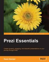 Prezi Essentials by Domi Sinclair