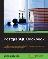 PostgreSQL Cookbook by Chitij Chauhan