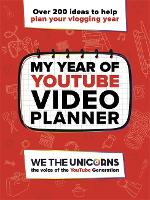 We The Unicorns: My Year of YouTube by We The Unicorns