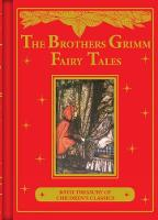 Bothers Grimm Fairy Tales by Grimm Brothers