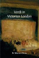 Verdi in Victorian London by Massimo Zicari