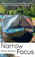 Narrow Focus by Marie Browne