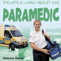 Paramedic by Rebecca Hunter