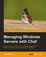 Managing Windows Servers with Chef by John Ewart