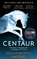 Centaur Shortlisted For The William Hill Sports Book of the Year 2017 by Declan Murphy, Ami Rao